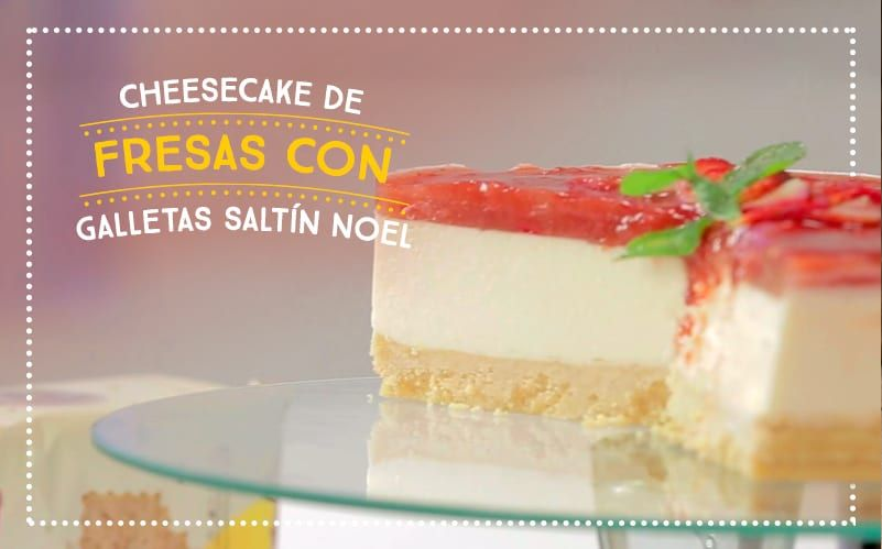 Cheesecake de Fresas con Galletas Saltín Noel